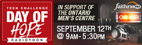 Teen Challenge Ontario Men's Centre 'Day of Hope' Radiothon